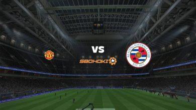 Photo of Live Streaming  Manchester United vs Reading 3 September 2021